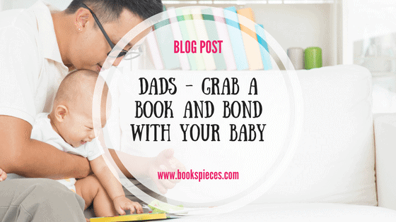 Dads – grab a book and bond with your new baby