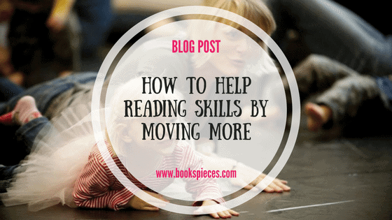 How to help reading skills by moving more