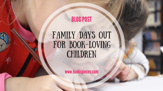 Family days out for book-loving children