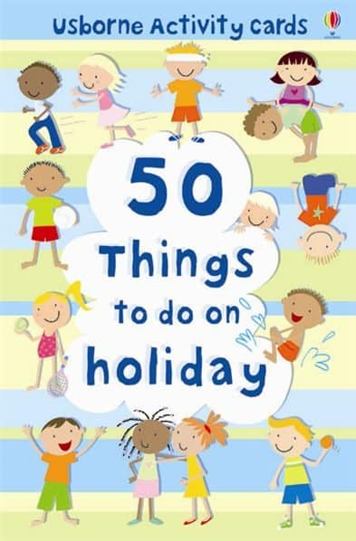 50 things to do on holiday book From Usborne
