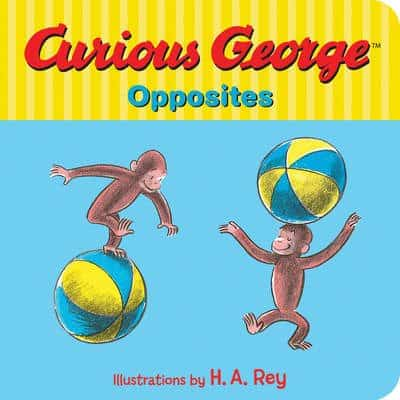 Curious George Opposites