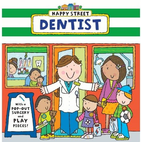 Happy Street Dentist board book - introduce toddlers and preschoolers to the dentist
