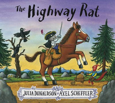 The Highway Rat story book by Julia Donaldson