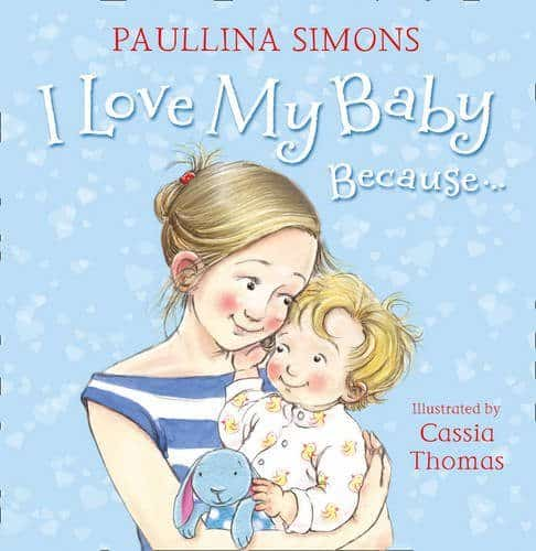 I Love My Baby Because... children's book