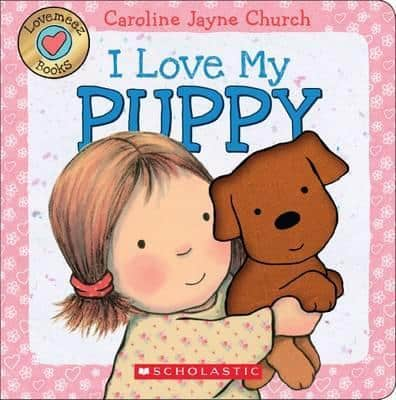 I Love My Puppy Touch and Feel book||