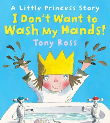 A Little Princess storybook I Don;t Want to Wash my Hands