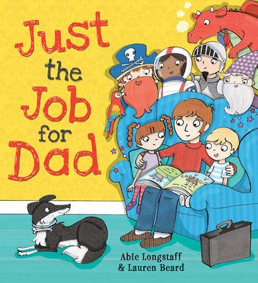 Just the Job for Dad storybook