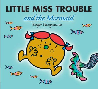 Little Miss Trouble goes on a watery adventure! By Roger Hargreaves.