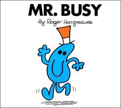 Mr Busy by Roger Hargreaves