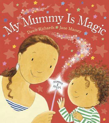 My Mummy is Magic|My Mummy is Magic