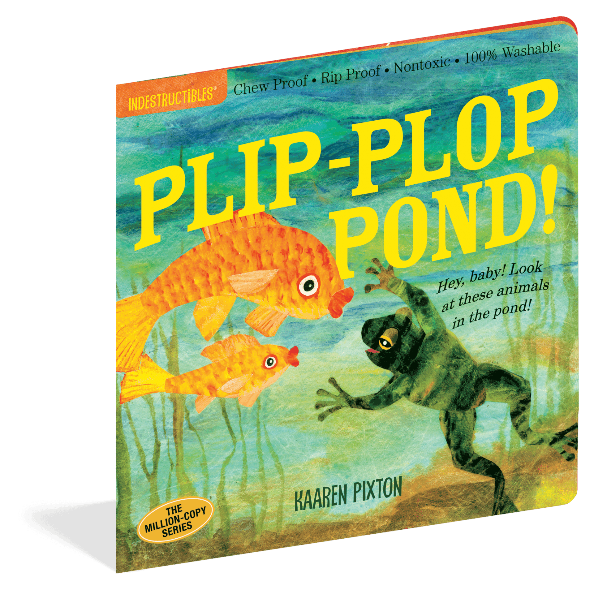 a8b4067ba Plip-Plop Pond (Indestructibles) - a chewable book