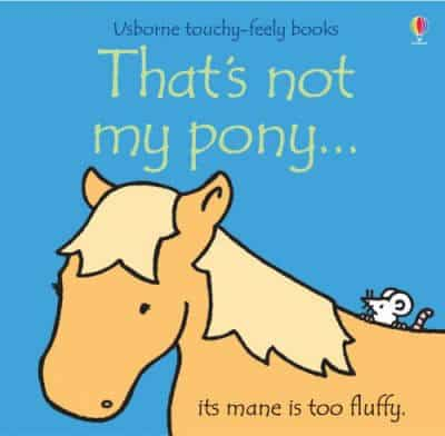 That's Not My Pony by Usborne