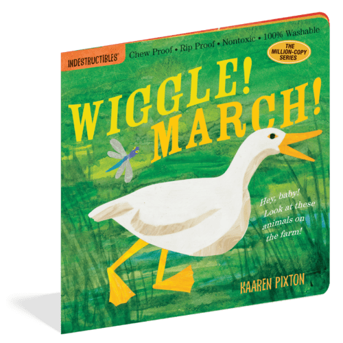 Wiggle! March! (Indestructibles) - a chewable book