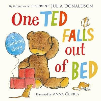 One Ted Falls Out of Bed Julia Donaldson counting book