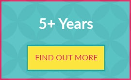 5+ years find out more
