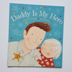 Daddy is My Hero, daddy book for children