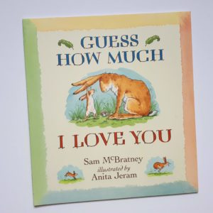 Guess how much I love you - great book for daddies