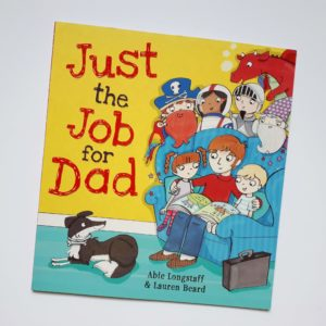 Just the Job for Dad - great book for daddies