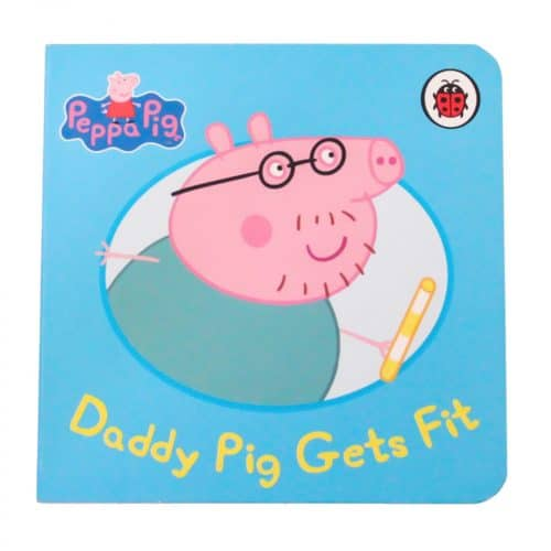 Peppa Pig Daddy Pig Gets Fit small board book