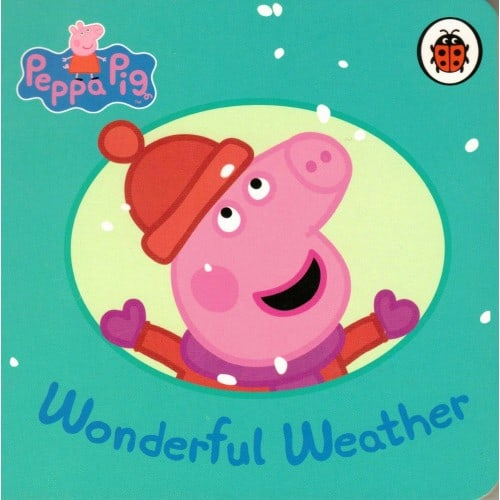 Peppa Pig Wonderful Weather small board book