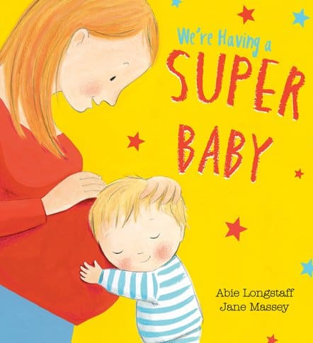We're having a Super Baby, book for big brothers and big sisters