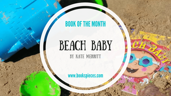 Beach Baby Indestructibles chew proof, rip proof baby book is Book of the Month
