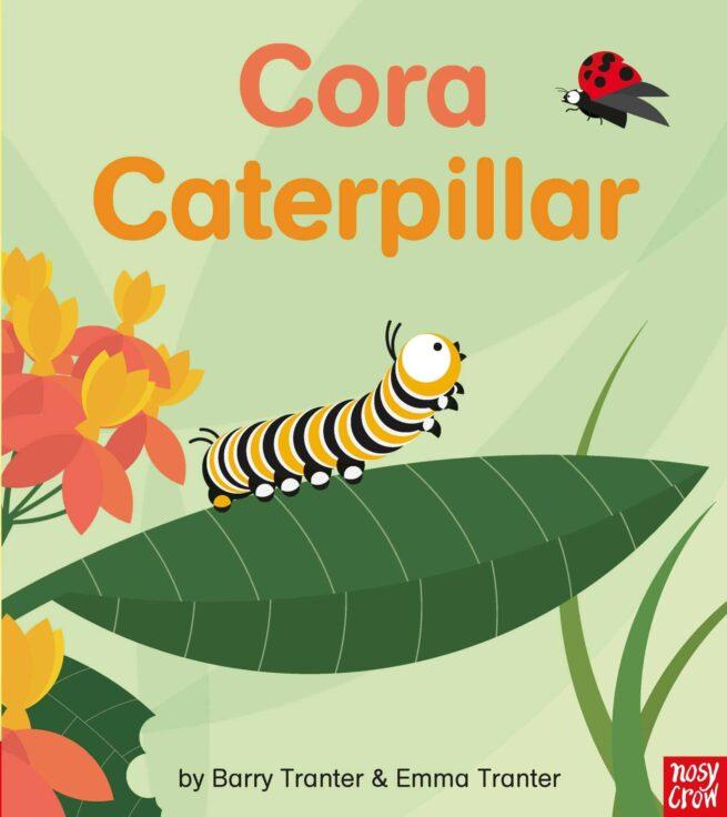 Cora Caterpillar, a life-cycle story book