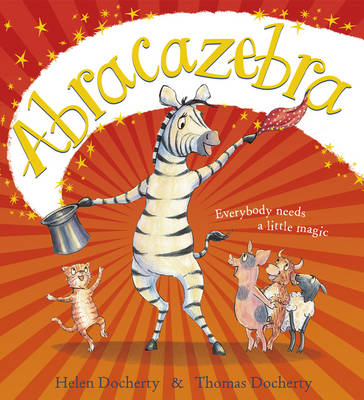 Abracazebra children's book about jealousy and friendship