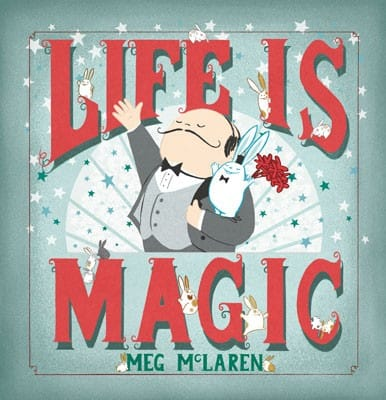 Life is Magic by Meg McClaren