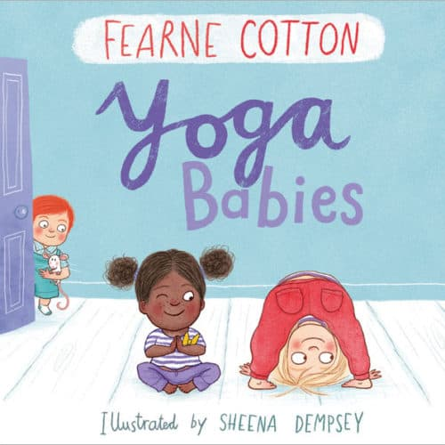 Yoga Babies by Fearne Cotton, £4 / 3 for £10