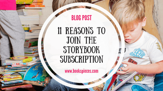 11 reasons to join the Storybook Subscription