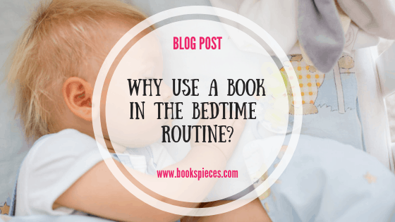 Why you should use a book in the bedtime routine