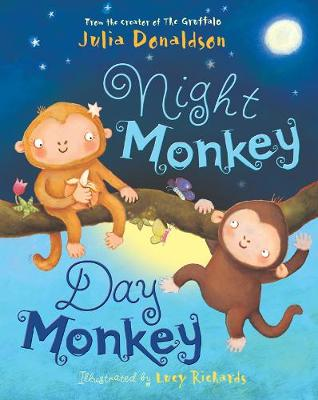 Night Monkey Day Monkey Julia Donaldson
