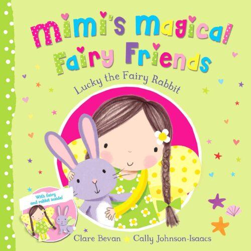Mimi's Magical Friends Lucky the Fairy Rabbit