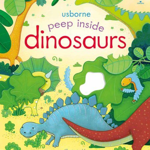 Usborne Peep Inside Dinosaurs board book